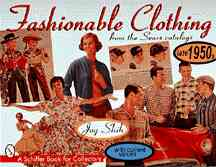 Fashionable Clothing from the Sears Catalogs By Shih, Joy