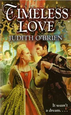 Timeless Love By O'Brien, Judith