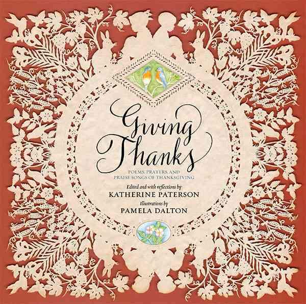 Giving Thanks By Paterson, Katherine/ Dalton, Pamela (ILT)