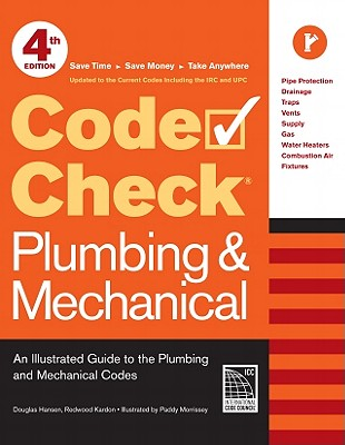 Code Check Plumbing & Mechanical By Hansen, Douglas/ Kardon, Redwood/ Morrissey, Paddy